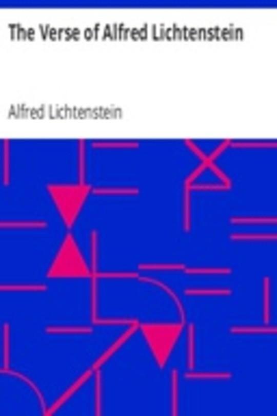 The Verse of Alfred Lichtenstein