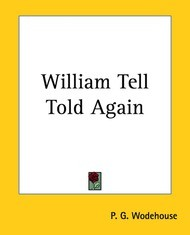 William Tell Told Again