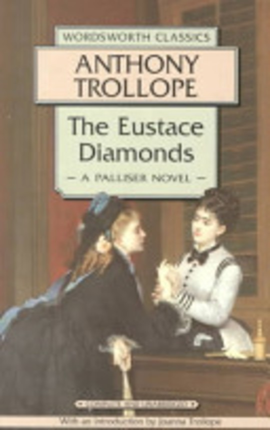 eustace diamonds essay Literature network » anthony trollope » the eustace diamonds » chapter 55 chapter 55 essay information.