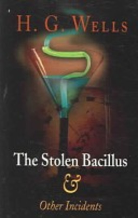 The stolen bacillus & other incidents