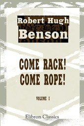 Come Rack! Come Rope!. Volume 1