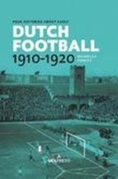 Four Histories about Early Dutch Football, 1910–1920