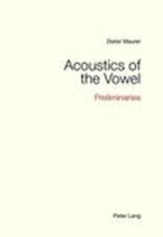 Acoustics of the Vowel