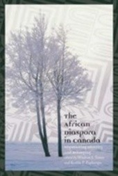 The African Diaspora in Canada: Negotiating Identity and Belonging