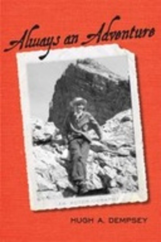 Always an Adventure: An Autobiography
