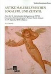 Antike Malerei zwischen Lokalstil und Zeitstil