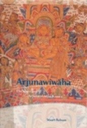 ARJUNAWIWĀHA : The marriage of Arjuna of Mpu Kanwa
