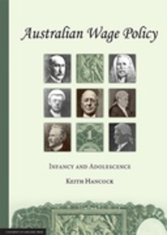 Australian Wage Policy: Infancy and Adolescence