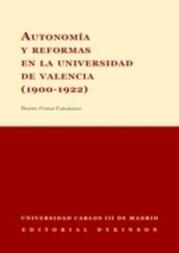 Autonomía y reformas en la Universidad de Valencia (1900-1922)