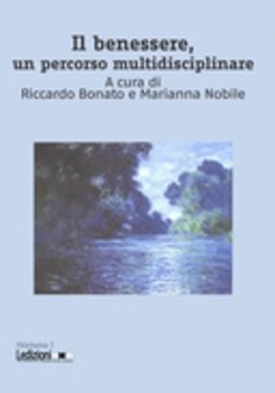 Il benessere, un percorso multidisciplinare