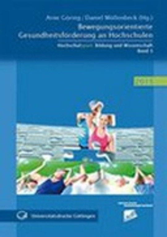 Bewegungsorientierte Gesundheitsförderung an Hochschulen