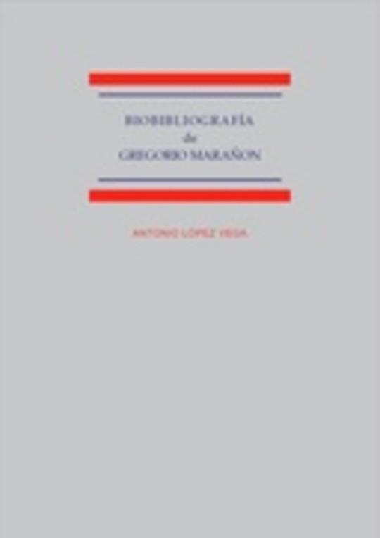 Biobibliografía de Gregorio Marañón