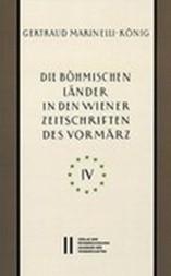 Die Bohmischen Lander in Den Wiener Zeitschriften Und Almanachen Des Vormarz 1805-1848