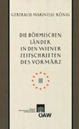 Die böhmischen Länder in den Wiener Zeitschriften und Almanachen des Vormärz, 1805-1848