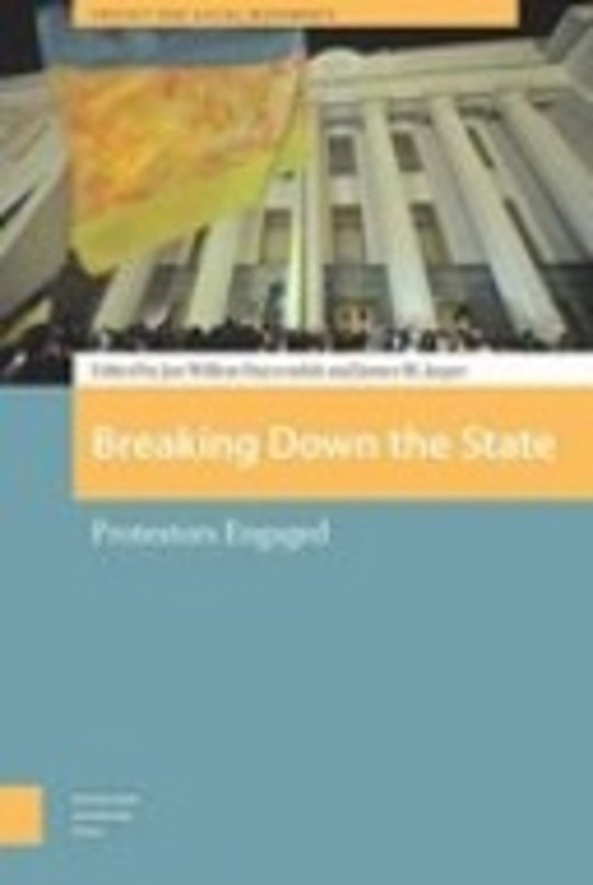 Breaking Down the State: Protestors Engaged