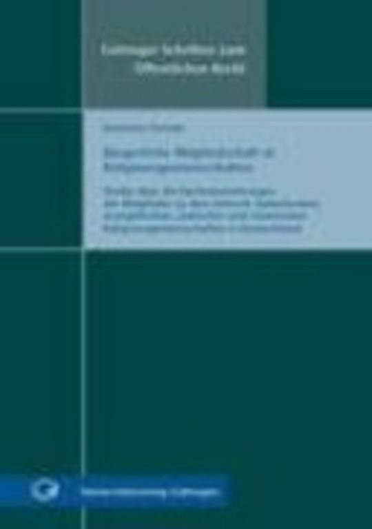 Bürgerliche Mitgliedschaft in Religionsgemeinschaften - Studie über die Rechtsbeziehungen der Mitglieder zu den römisch-katholischen, evangelischen, jüdischen und islamischen Religionsgemeinschaften in Deutschland