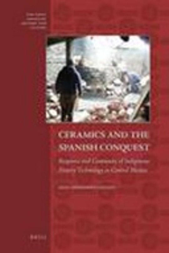 Ceramics and the Spanish Conquest