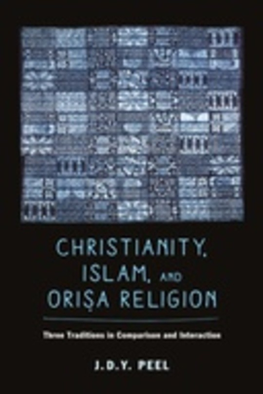Christianity, Islam, and Orisa-Religion
