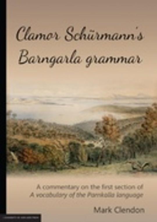 Clamor Schürmann's Barngarla grammar