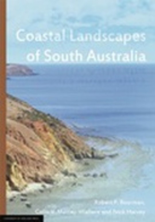 Coastal Landscapes of South Australia