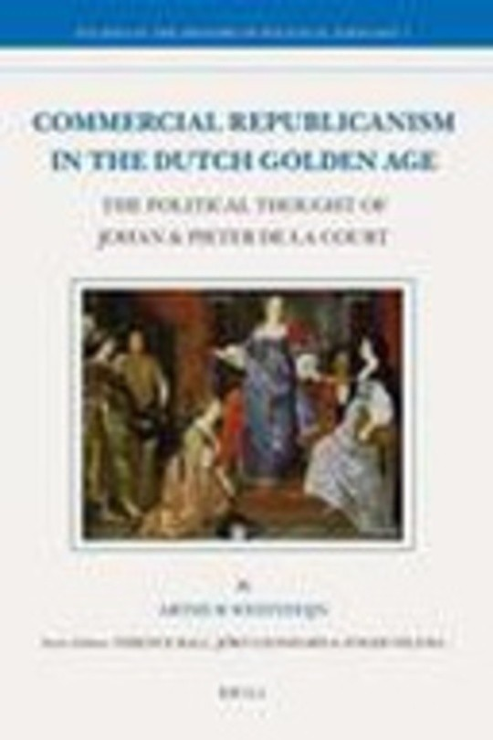 Commercial Republicanism in the Dutch Golden Age