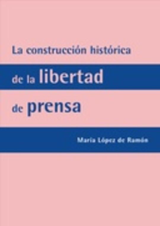 La construcción histórica de la libertad de prensa: Ley de Policía e Imprenta de 1883