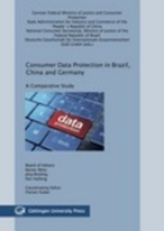 Consumer data protection in Brazil, China and Germany - a comparative study