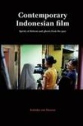 Contemporary Indonesian Film; Spirits of Reform and ghosts from the past