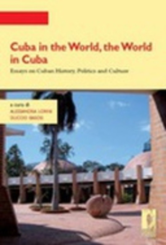Cuba in the World, the World in Cuba