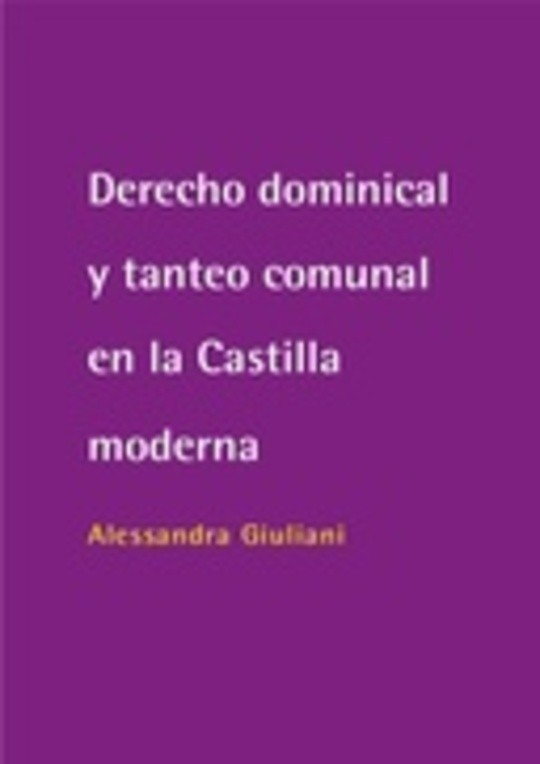Derecho dominical y tanteo comunal en la Castilla moderna