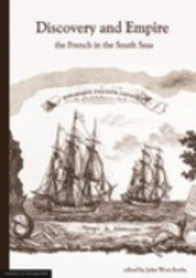 Discovery and Empire: the French in the South Seas