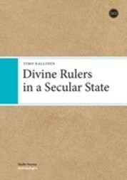 Divine Rulers in a Secular State