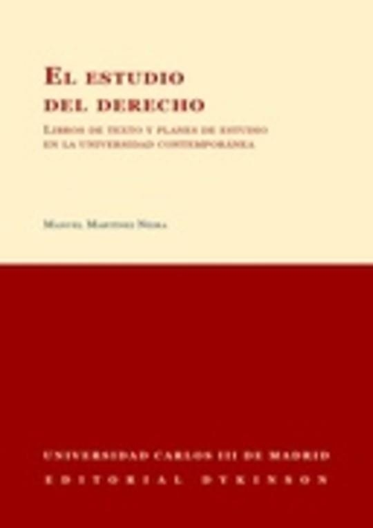 El estudio del Derecho: libros de texto y planes de estudio en la universidad contemporánea