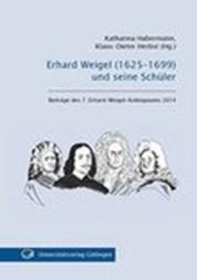 Erhard Weigel (1625-1699) und Seine Schüler
