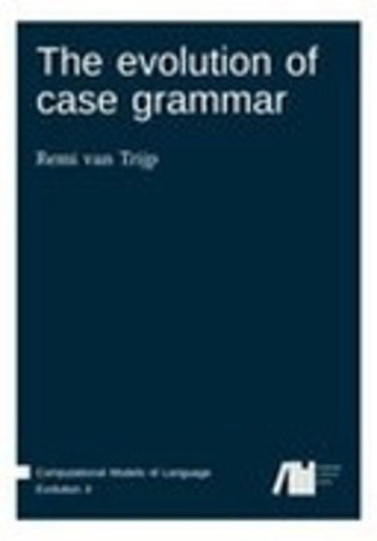 The evolution of case grammar