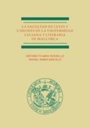 La facultad de leyes y cánones de la Universidad Luliana y Literaria de Mallorca