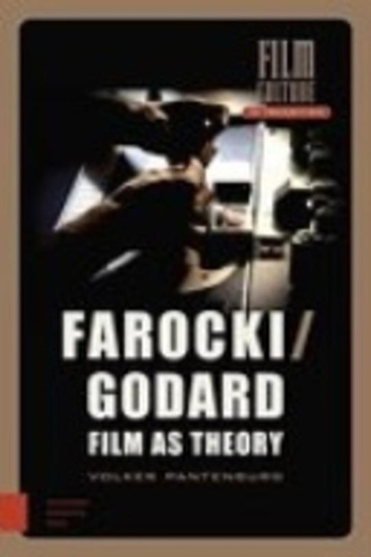Farocki/Godard. Film as Theory