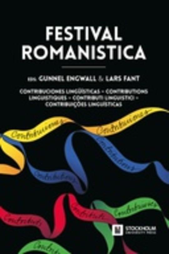 Festival Romanistica. Contribuciones lingüísticas – Contributions linguistiques – Contributi linguistici – Contribuições linguísticas