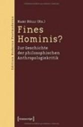 Fines Hominis? Zur Geschichte der philosophischen Anthropologiekritik