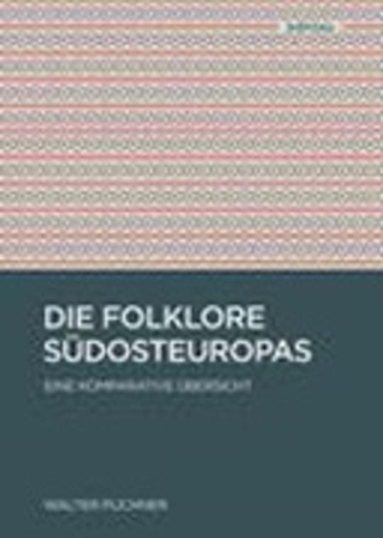 Die Folklore Südosteuropas