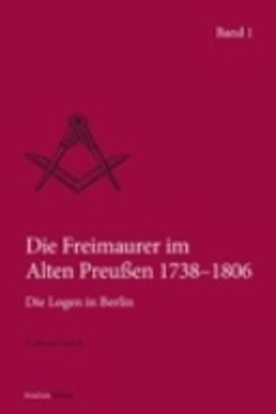 Die Freimaurer im Alten Preußen 1738–1806, Die Logen in Berlin