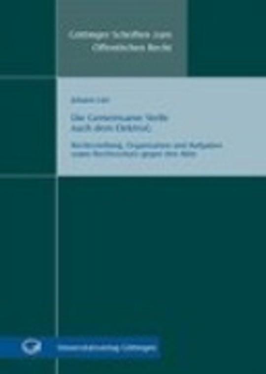 Die Gemeinsame Stelle nach dem ElektroG - Rechtsstellung, Organisation und Aufgaben sowie Rechtsschutz gegen ihre Akte