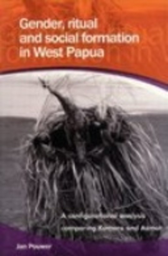 Gender, Ritual and Social Formation in West Papua