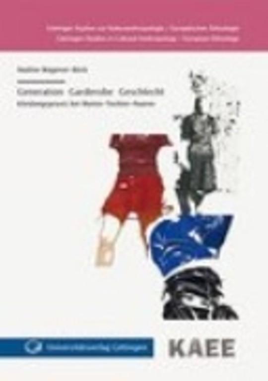 Generation | Garderobe | Geschlecht - Kleidungspraxis bei Mutter-Tochter-Paaren