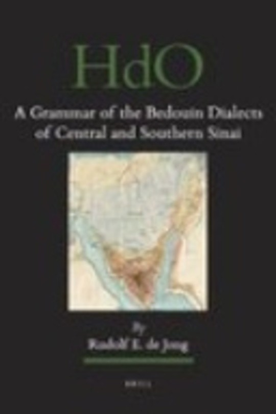 A Grammar of the Bedouin Dialects of Central and Southern Sinai