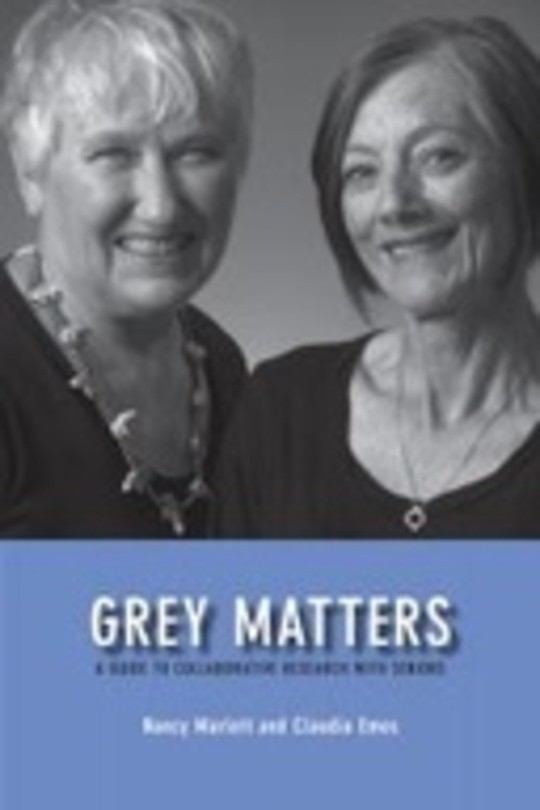 Grey Matters: A Guide for Collaborative Research with Seniors
