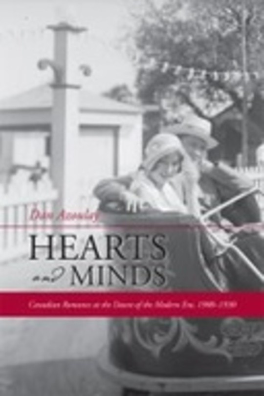 Hearts and Minds: Canadian Romance at the Dawn of the Modern Era, 1900–1930