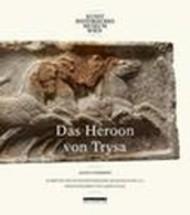 Denkmäler in Lykien zwischen Ost und West: Das Heroon von Trysa 13/2