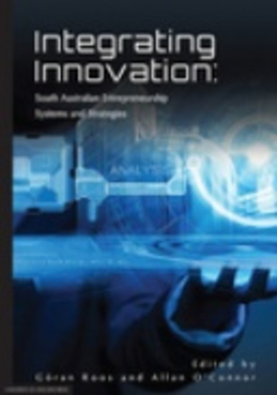 Integrating Innovation: South Australian Entrepreneurship Systems and Strategies
