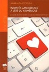 Intimités amoureuses à l'ère du numérique